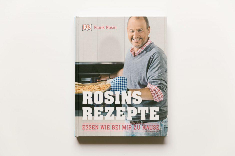 Frank Rosin - Rosins Rezepte Essen wie bei mir Zuhause